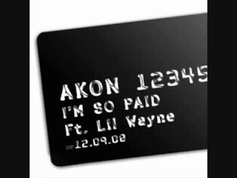 Akon - I'm So Paid ft. Lil Wayne, Young Jeezy - YouTube