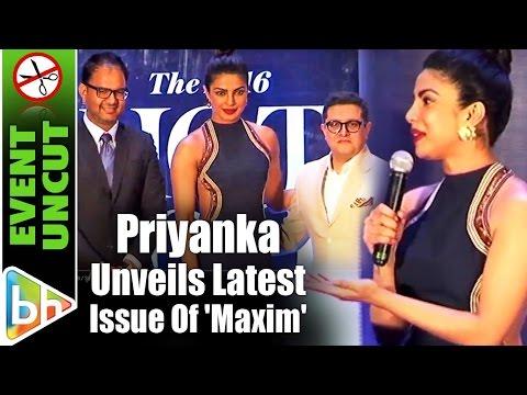 Priyanka Chopra Unveils Latest Issue Of 'Maxim'   Event Uncut