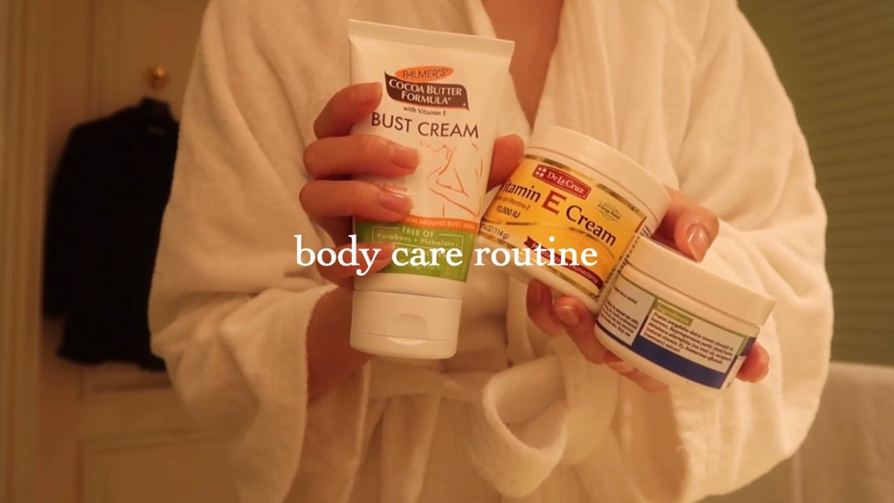 my body care routine