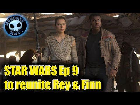 Rey & Finn will reunite in STAR WARS Ep 9