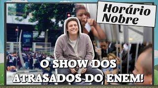 ATRASADOS CHORANDO NO PORTÃO DO ENEM! #ShowDosAtrasados2015