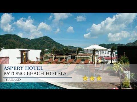 Aspery Hotel - Patong Beach Hotels, Thailand