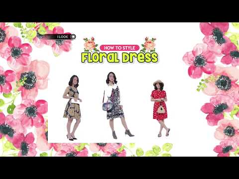 ILook - How To Style Floral Dress