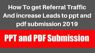 How To get Referral Traffic And increase Leads to ppt and pdf …