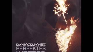 KAYNBOCK & MONTEZ - ECHO - PERFEKTES WETTER - ALBUM - TRACK 04