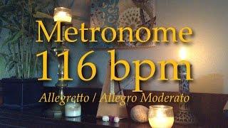 116bpm - Metronome - Tempo - Allegretto - Allegro Moderato - Click Track