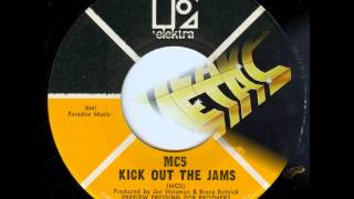 MC5 - Kick Out The Jams (Mono Mix). 1969 song on Warner 1974, Heavy Metal LP Record.