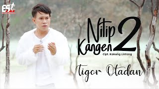 Tigor Otadan - Nitip Kangen 2 (Jandjut Version) [OFFICIAL] (360 derajat)