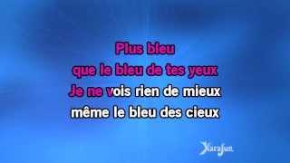 Karaoké Plus bleu que tes yeux - Edith Piaf *