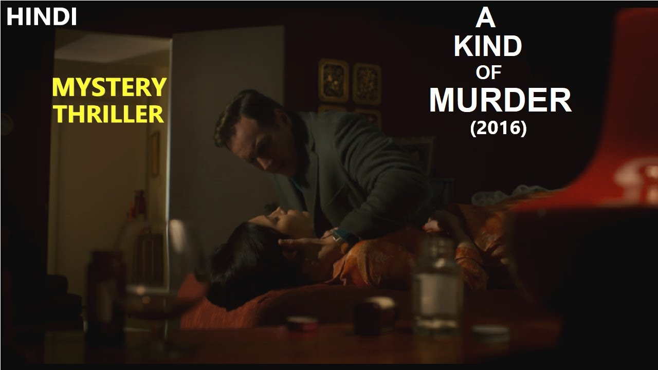 Download A Kind Of Murder (2016) Movie Explained in Hindi   Web Series Story Xpert