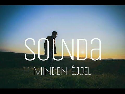SOUNDA - Minden Éjjel (Official Music Video)