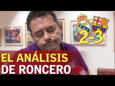 Real Madrid 2-3 Barcelona | Roncero analiza El Clásico | Diario AS