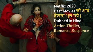 Top 10 Best Netflix Movies 2020 Dubbed In Hindi You Already Missed