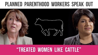 """Former Manager: Planned Parenthood """"Treated Women like Cattle"""""""