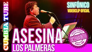 Baixar Los Palmeras - Asesina | Sinfónico | Audio y Video Remasterizado Full HD | Cumbia Tube