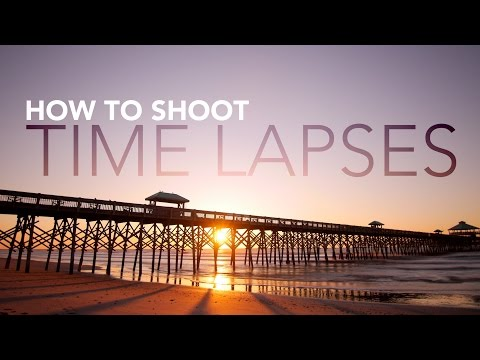 How To Shoot Time Lapse
