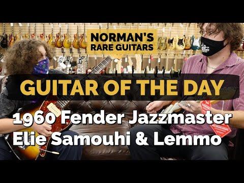 guitar-of-the-day:-1960-fender-jazzmaster- -elie-samouhi-&-lemmo-at-norman's-rare-guitars