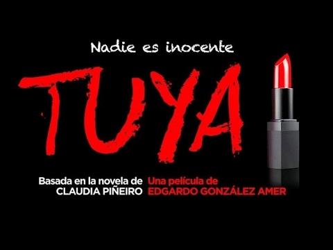 Tuya (Trailer) adaptaciones de claudia piñeiro