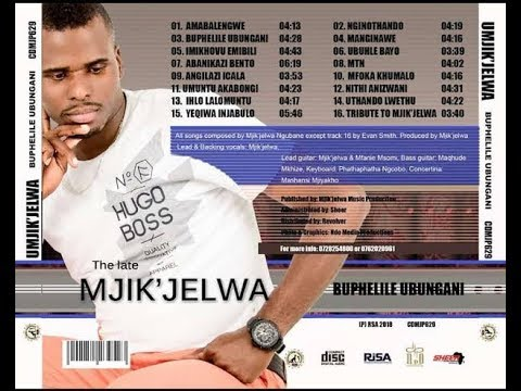 Mjikijelwa - Manginawe (Last Album Hit)
