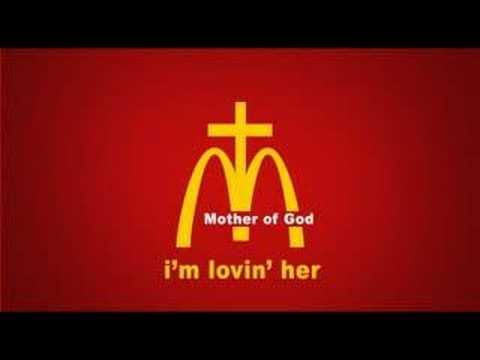 I'm loving her - a catholic McDonalds rip off