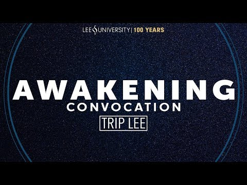 Spring 2018 Convocation Tuesday Night   Trip Lee