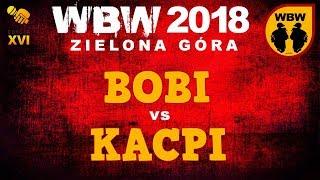 bitwa BOBI vs KACPI # WBW 2018 Zielona Góra (1/8) # freestyle battle