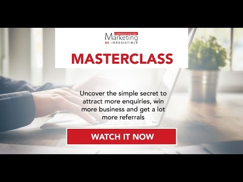 How to Get More Enquiries, More Business and More Referrals Masterclass