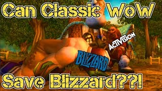 Can Classic WoW Save Blizzard?