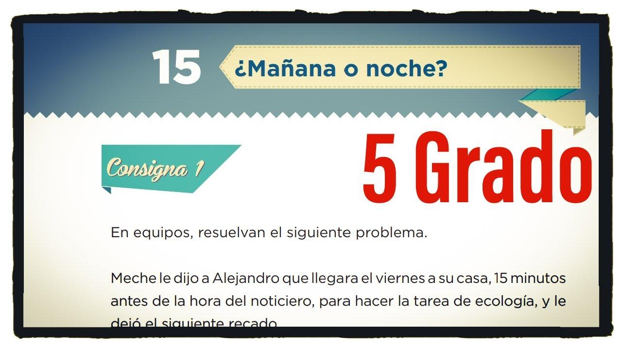 Desafio 15 Quinto Grado Manana O Noche Paginas 38 39 40 Y 41 Del Libro De Matematicas De 5 Grado Youtube