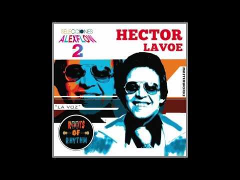 DJ -AlexFlow Mega Mezcla - Hector Lavoe Salsa Classica Hits Mix 2
