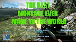 THE BEST MONTAGE EVER MADE IN THE WORLD | Battlefield 3 montage by Sulejek [PARODY]