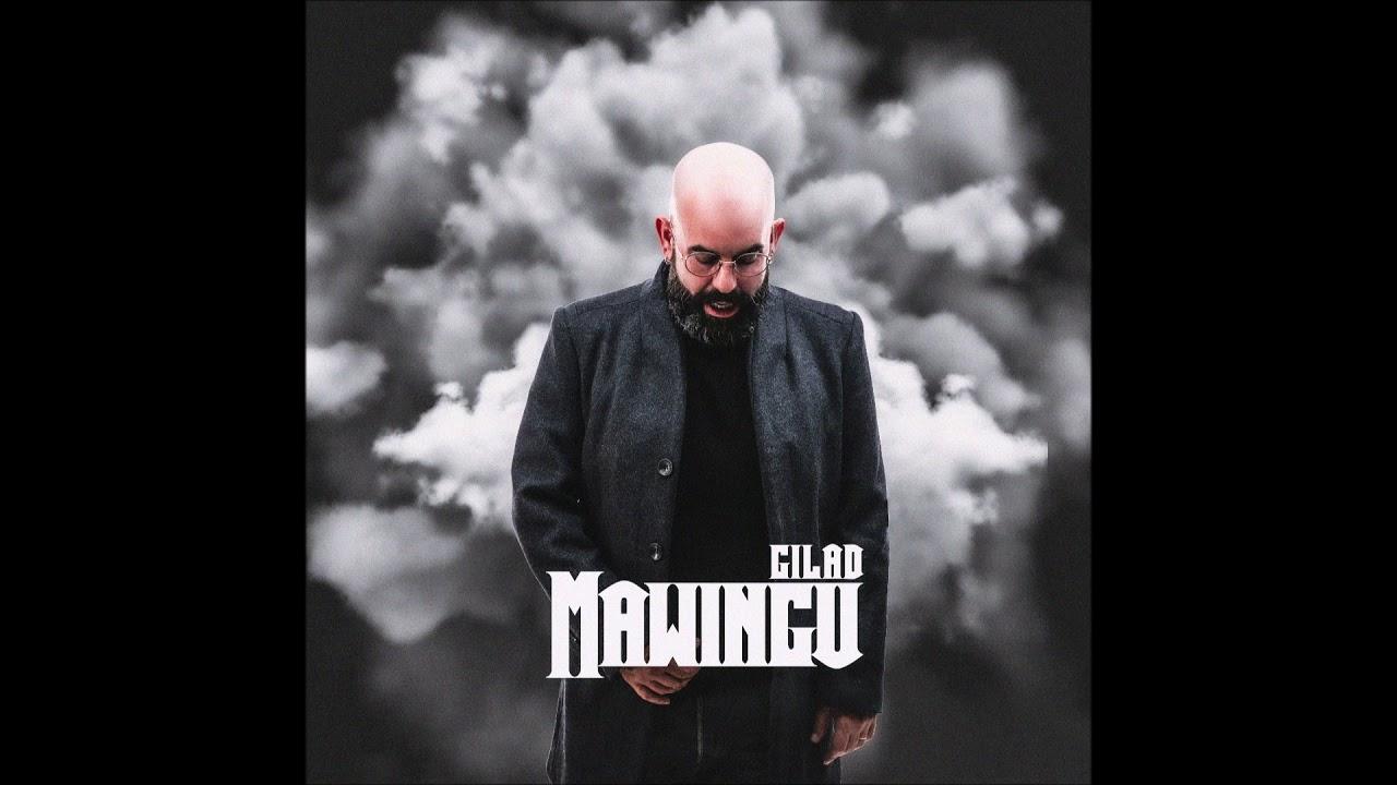 GILAD – MAWINGU (Official Audio)