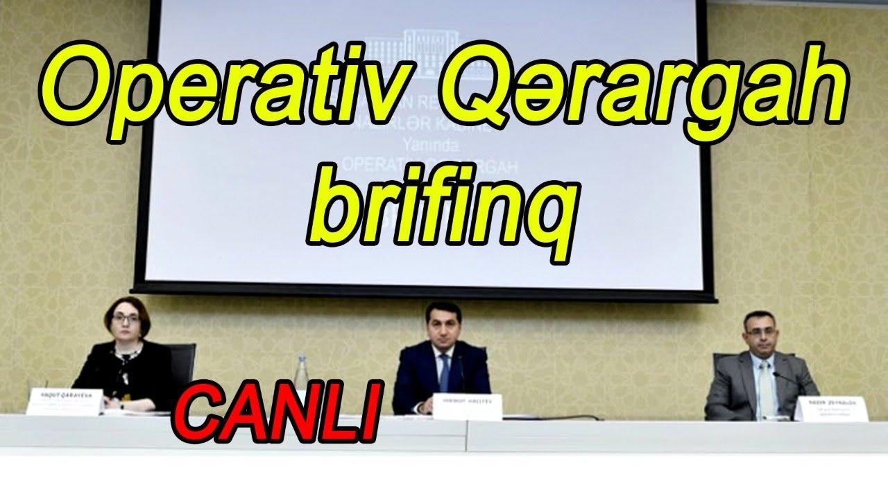 Operativ Qərargah brifinq keçirir - CANLI YAYIM