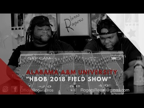 Rogersbros Reacts to Alabama A&M University 'Hbob 2018 Field Show' Honda Edition