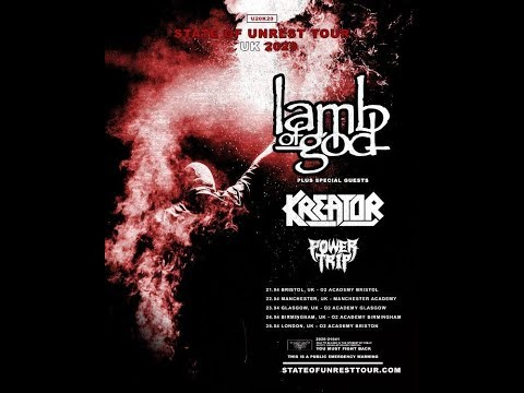 Lamb of God UK & Europe 2020 Tour w/ Kreator and Power Trip - State Of Unrest Tour
