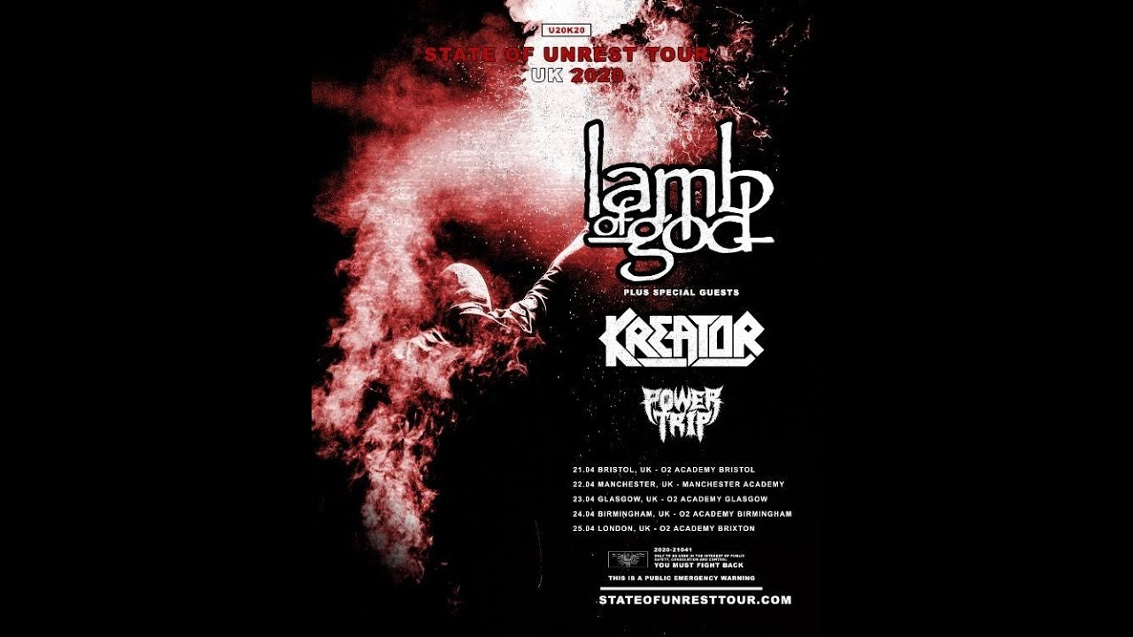 Power Tour 2020.Lamb Of God Uk Europe 2020 Tour W Kreator And Power Trip State Of Unrest Tour