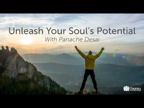 Unleash Your Soul's Potential With Panache Desai