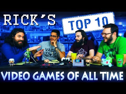 Rick's Top Ten Video Games of All Time