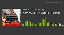 WDIA  – USA's First Black Radio Station on Memphis Type History: The Podcast