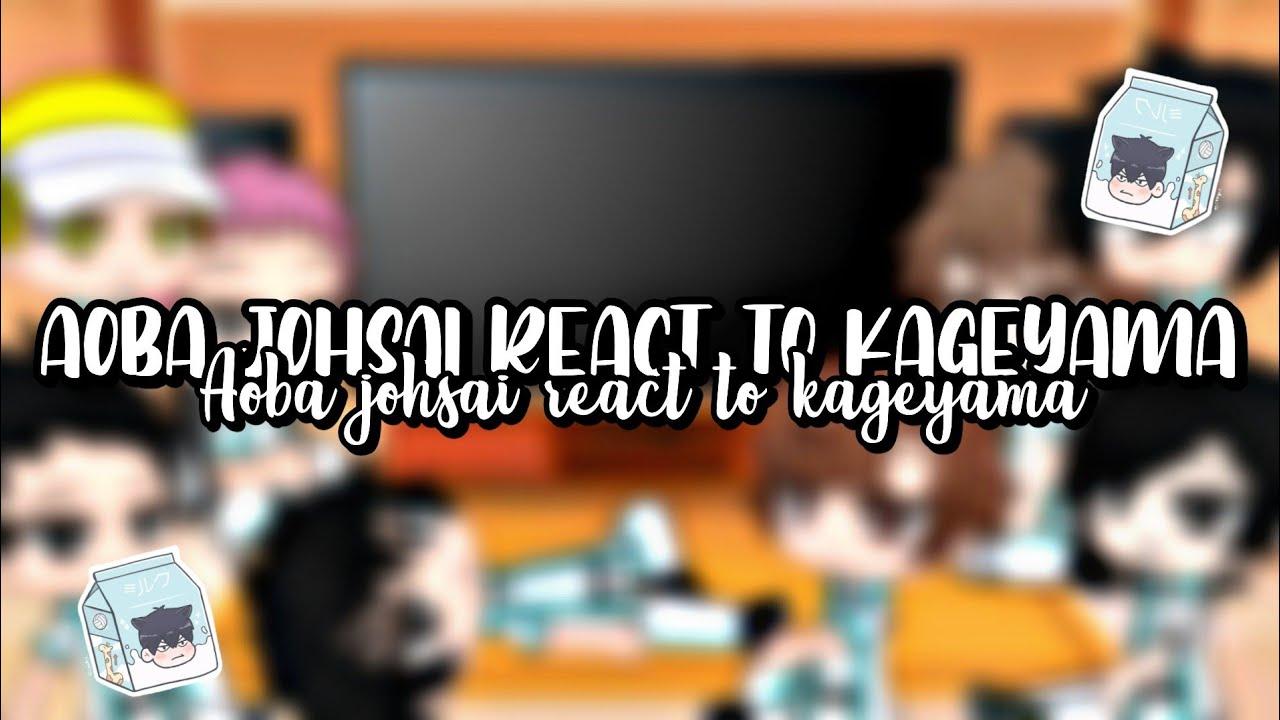 Download Aoba Johsai react to Kageyama || My AU || 1K special ||
