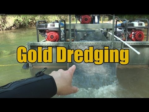 Gold Dredging Tips, Where to Dredge, and Some Gold