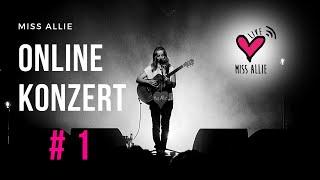 Miss Allie - ONLINE LIVE KONZERT #1
