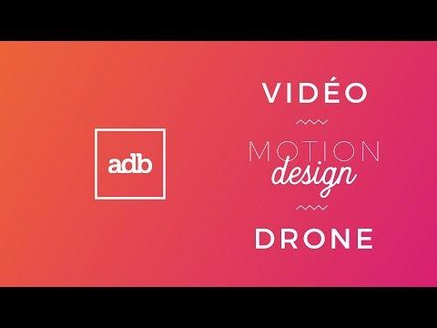 ADB, Agence de communication vidéo - Motion design - Drone - Corporate