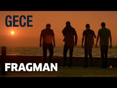 Gece - Fragman