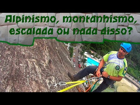 Alpinismo, Montanhismo, Escalada