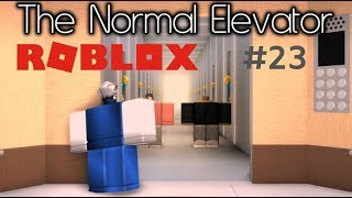 Roblox The Normal Elevator Part 23