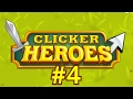 Clicker Heroes #4 - Slow Progress