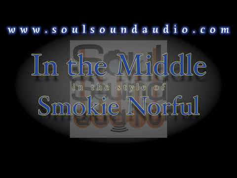 In The Middle - Smokie Norful [Full Backing Tracks]