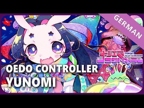 Yunomi「Oedo Controller」- German ver. | Selphius