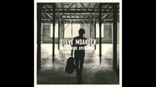 Rather Make a Living - Steve Moakler